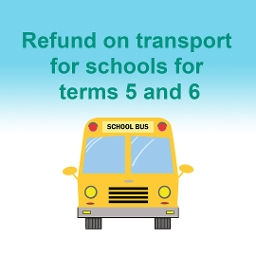 schools transport refund terms 5 and 6